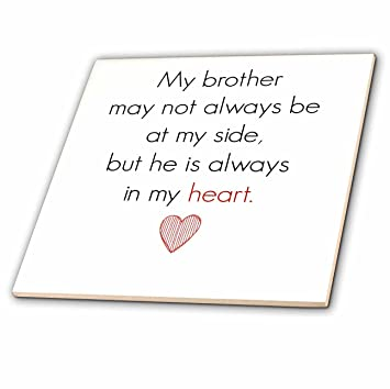 Amazoncom 3drose Xander Inspirational Quotes My Brother May Not