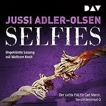 Selfies (Carl Mørck 7) Hörbuch von Jussi Adler-Olsen Gesprochen von: Wolfram Koch