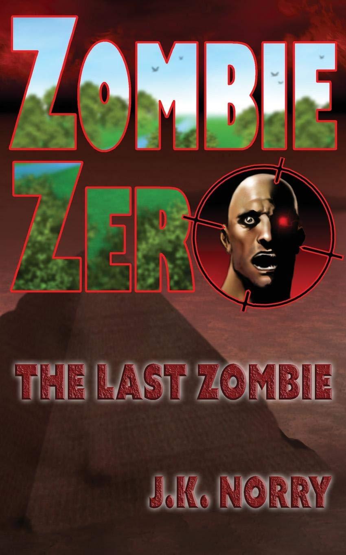 Zombie Zero: The Last Zombie pdf