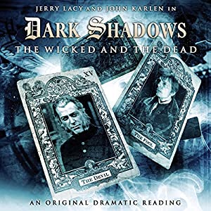 Dark Shadows - The Wicked and the Dead Audiobook