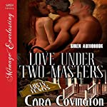 Love Under Two Masters: Lusty, Texas | Cara Covington