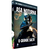Dc Graphic Novels Ed. 136 - Asa Noturna - O Grande Salto