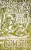 img - for Leper of Saint Giles (The Cadfael Chronicles) book / textbook / text book