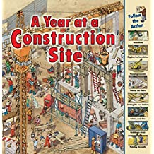 A Year at a Construction Site