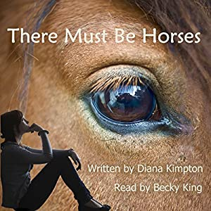 There Must Be Horses Audiobook