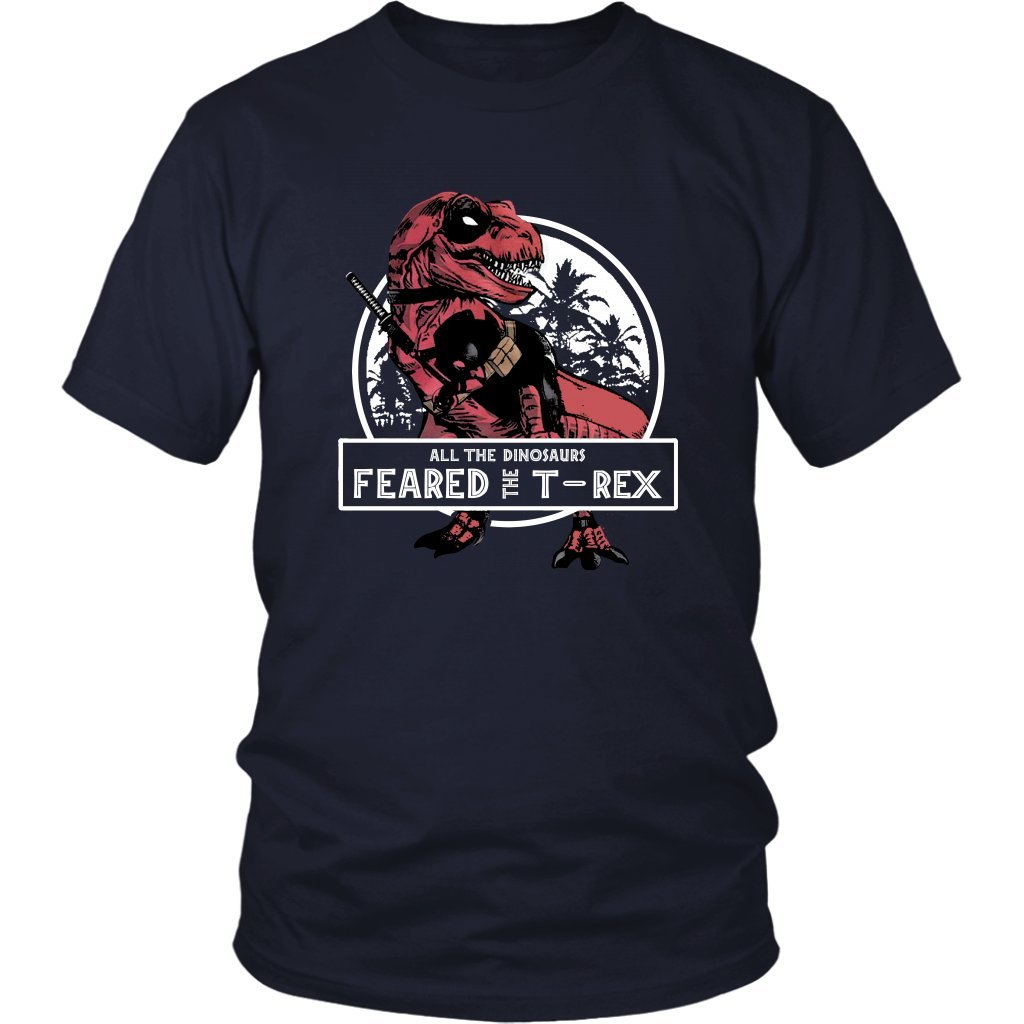 All The Dinosaurs Feared The T-Rex Tshirt Shirt