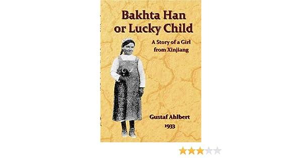Bakhta Han or Lucky Child