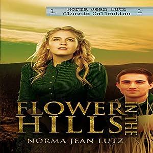 Flower in the Hills Audiobook