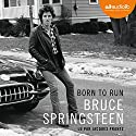 Born to run [French Edition] Audiobook by Bruce Springsteen Narrated by Jacques Frantz