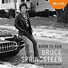 Born to run Audiobook by Bruce Springsteen Narrated by Jacques Frantz