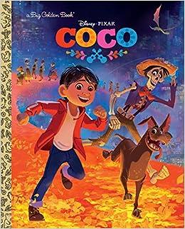 Coco Big Golden Book (Disney/Pixar Coco): Malin Alegria, The