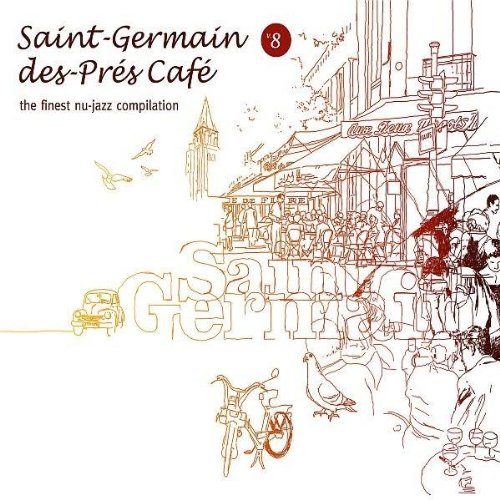Vol. 8-Saint Germain Des Pres Cafe by Wagram Electronica