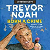 #3: Born a Crime: Stories from a South African Childhood