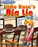 Little Rose's Big Lie, Shani Eichler, 1494420864