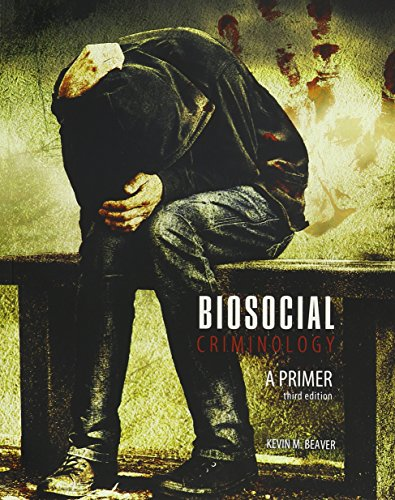 Pdf Law Biosocial Criminology: A Primer