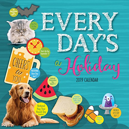 Turner Photographic Everyday's A Holiday 2019 Wall Calendar (19998940081) -