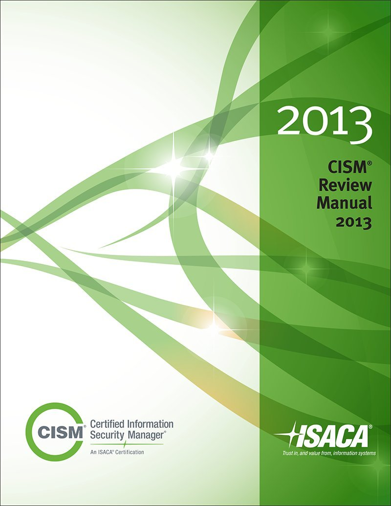 cism review manual 2013 isaca 9781604203172 amazon com books rh amazon com CISSP Certification cism review manual 2014