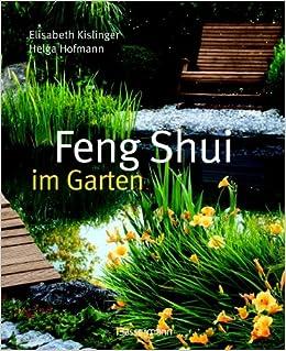 Feng Shui Im Garten feng shui im garten amazon co uk elisabeth kislinger helga