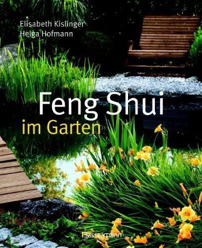 Feng Shui Im Garten Amazon Co Uk Elisabeth Kislinger Helga