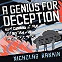 A Genius for Deception: How Cunning Helped the British Win Two World Wars Audiobook by Nicholas Rankin Narrated by Napoleon Ryan