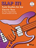 Slap it (+CD) : 63 Funk Studies for the electric bass