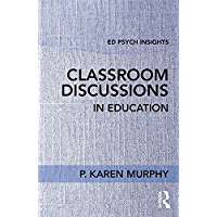 Classroom Discussions in Education (Ed Psych Insights) (English Edition)
