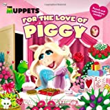 The Muppets: For the Love of Piggy