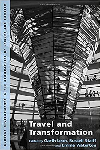 97fbde6240 Travel and Transformation (Current Developments in the Geographies of  Leisure and Touri)  Amazon.co.uk  Garth Lean