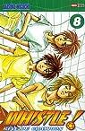 Whistle! Vol.8 par Higuchi