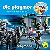 Den Bankräubern auf der Spur (Die Playmos 28) | Simon X. Rost, Florian Fickel