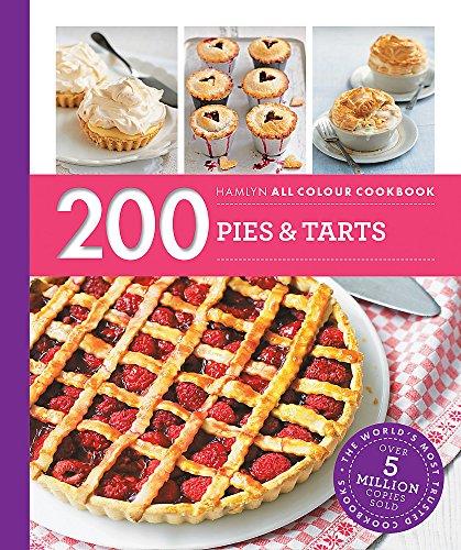 200 Pies & Tarts: Hamlyn All Colour Cookbook (Hamlyn All Colour Cookery)