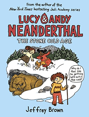 Lucy & Andy Neanderthal: The Stone Cold Age (Lucy and Andy - Brown Andy