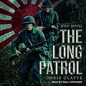 The Long Patrol: A WWII Novel Audiobook