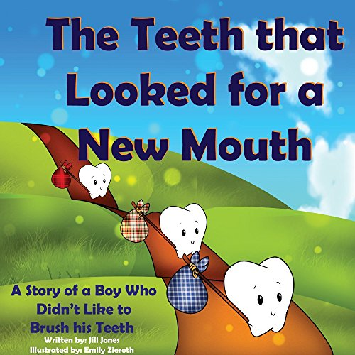 Children's book: The Teeth that Looked for a