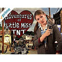 Adventures of Little Miss TNT