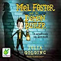Mel Foster and the Demon Butler Audiobook by Julia Golding Narrated by Sarah Langton