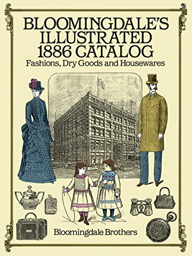 Bloomingdales Illustrated 1886 Catalog