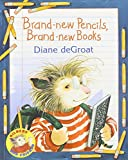 Brand-New Pencils, Brand-New Books (1 Paperback/1 CD) (Gilbert and Friends)