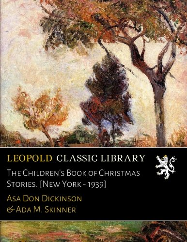 The Children's Book of Christmas Stories. [New York - 1939] pdf epub