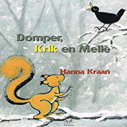 Domper, Krik en Melle [Disappointment, Jack and Melle]