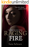 Raging Fire (Guarded Secrets Series Book 4)