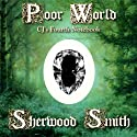 Poor World: CJ's Fourth Notebook Audiobook by Sherwood Smith Narrated by Emma Galvin