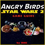 Angry Birds Star Wars 2 Game Guide |  HSE