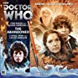 By Nigel Fairs The Abandoned (Doctor Who: The Fourth Doctor Adventures) [Audio CD]