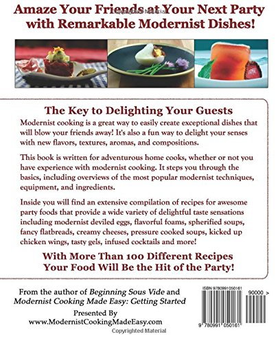 Modernist cooking made easy party foods create remarkable modernist cooking made easy party foods create remarkable cocktails hors doeuvres and small plates that will amaze your friends jason logsdon forumfinder Images