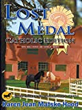 Lost Medal, Catholic Edition (Hood Catholic Horse Story)