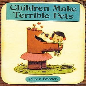 Children Make Terrible Pets Audiobook