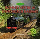 Romney, Hythe & Dymchurch Railway by Stansfield, Andy (2013) Hardcover