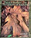 img - for Photographing the Patterns of Nature book / textbook / text book