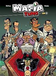 Mafia Tuno, tome 1 par  Stédo